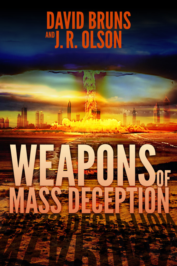 Weapons of Mass Deception: David Bruns and JR Olson