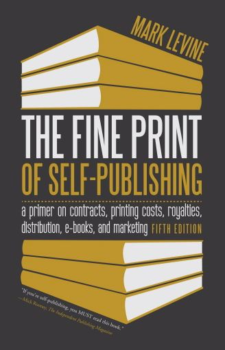 The Fine Print of Self-Publishing: Mark Levine